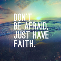 JUST HAVE FAITH Art Print by Pocket Fuel