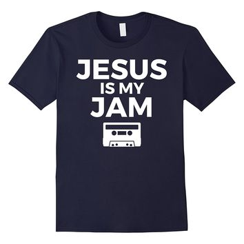 Jesus Is My Jam Funny Christian T-Shirt