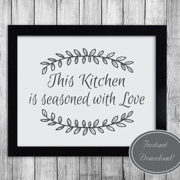 Kitchen Printable Wall Art, Grey Quote 'This Kitchen is Seasoned with Love' home decor, quote posters, instant downloadable, design 8x10