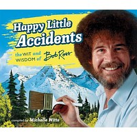 Happy Little Accidents by Bob Ross