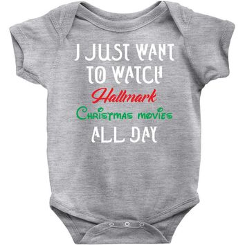I just want to watch hallmark Christmas movies all day Baby Onesuit