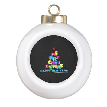 Merry Christmas Happy New Year Ceramic Ball Christmas Ornament
