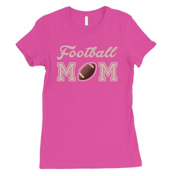 Football Mom Womens Funny Football Mother's Day Gift Shirt T-Shirt