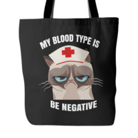 Blood Type Is Be Negative Tote Bag