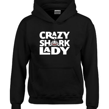 Crazy Shark Lady Design - Hoodie