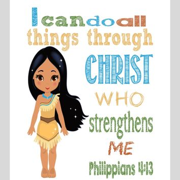 Pocahontas Christian Princess Nursery Decor Art Print - I Can Do All Things Through Christ Who Strengthens Me - Philippians 4:13 Bible Verse - Multiple Sizes