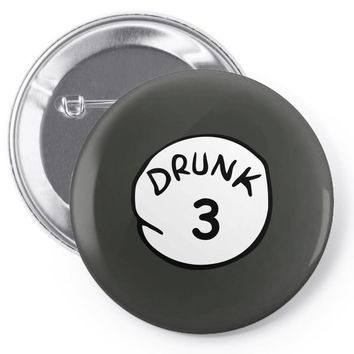 drunk 3 Pin-back button