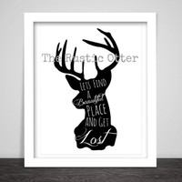 Lets Get Lost Quote - Outdoor Quote - Modern Art - Wall Decor - Wall Art - Deer - Woodland - Forest - Shabby Chic - Typography - Black White