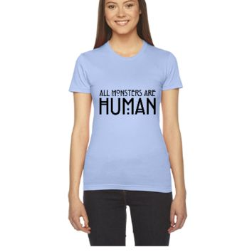 All monsters are human - Women's Tee