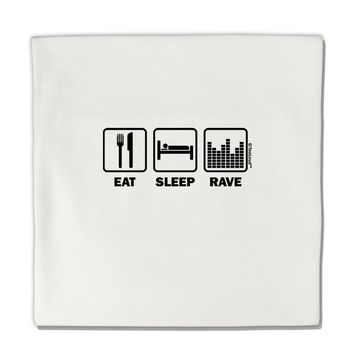 "Eat Sleep Rave Micro Fleece 14""x14"" Pillow Sham by TooLoud"