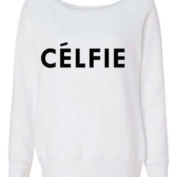 Celfie Fashion WIdeneck Sweatshirt Awesome Fashion Sweatshirt Seen On Tumblr Celfie Loves Sweatshirt