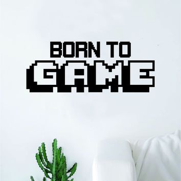Born to Game Wall Decal Quote Home Room Decor Decoration Art Vinyl Sticker Funny Gamer Gaming Nerd Geek Teen Video Kids