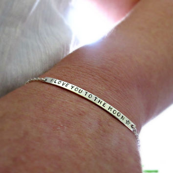 Engraved Silver Bracelet, I love you to the moon and back, Personalized Bracelet, Hand Stamped Jewelry