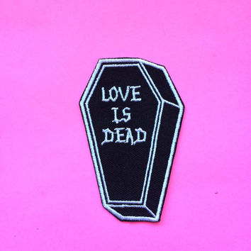 "LOVE IS DEAD - 3"" Iron on Coffin patch by Penelope Gazin"