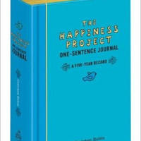 THE HAPPINESS PROJECT: ONE SENTENCE JOURNAL