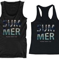 365 In Love His and Hers Matching Couple Beach Tank Tops - SUMMER Please Don't Go