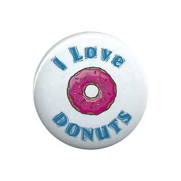 """I Love Donuts Pinback Button Badge Pin 44mm 1.75"""""""