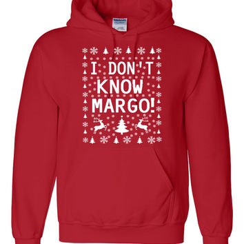 I don't know margo christmas Hoodie