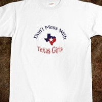 Don't Mess With Texas Girls Tee