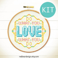 Quote cross stitch KIT DIY gift -Do What You Love What You Do Cross Stitch KIT- colorful funny quote x stitch gift
