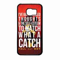 Fall Out Boy Watch A Catch Quote Samsung Galaxy S6 Case