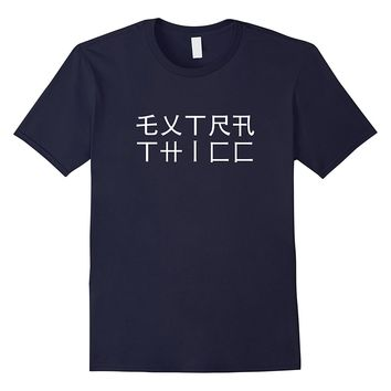 Extra Thicc Japanese Text Shirt