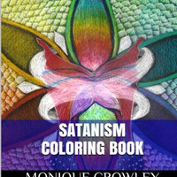 Satanism Coloring Book: Healing and Symbolism Adult Coloring Book