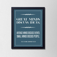 "Popular Motivational Quote Poster. Great Minds Discuss Ideas. Typography Poster. Eleanor Roosevelt. Minimalist and Modern. 8.5x11"" Print."