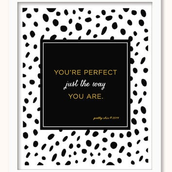 You're Perfect Print - You're Perfect Just The Way you Are - Wall Art - Dot Print - Preppy - Girls - 2014 - Fearfully And Wonderfully Made