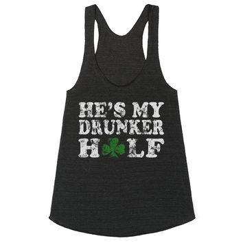 He's My Drunker Half St Patrick's Day Couples