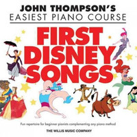 First Disney Songs (John Thompson'S Easiest Piano Course)