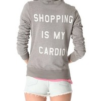 Wildfox Shopping is My Cardio Hoodie | SHOPBOP
