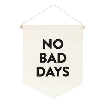 No Bad Days Banner
