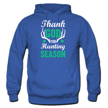 Thank God For Hunting Season Hoodie