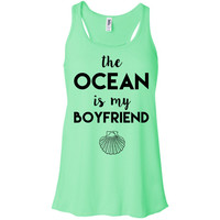The Ocean is my Boyfriend Racerback Tank Top