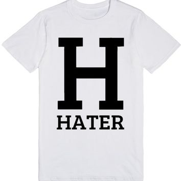 H is for Hater