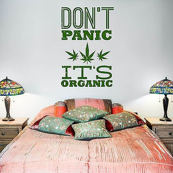Wall Vinyl Marihuana Weed Don't Panic It Is Organic (z3404)