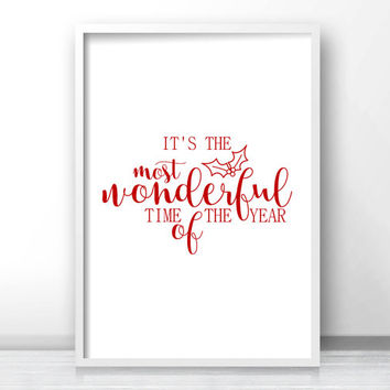 Instant Download Christmas Print, Printable Christmas Wall Art, It's The Most Wonderful Time Of The Year Digital Print