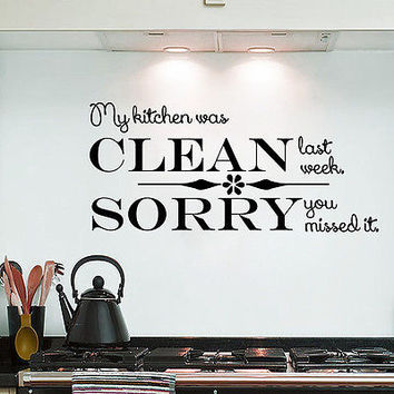 Wall Decal Quotes My Kitchen Was Clean Decals Kithcne Cafe Decor Sticker MR617