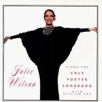 Julie Wilson Sings the Cole Porter Songbook