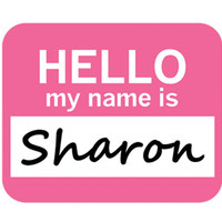 Sharon Hello My Name Is Mouse Pad