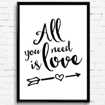 All You Need Is Love Black & White Wall Print, Digital Download Decor, Digital Art, Printable Wall Poster