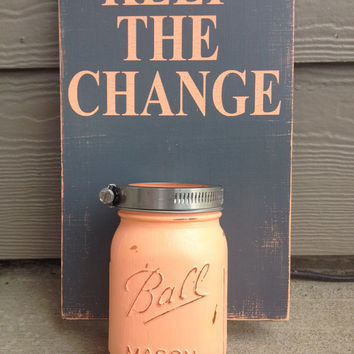 Keep The Change Wood Laundry Sign With Mason Jar by UpcycledRelic