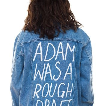 Adam Was A Rough Draft Denim Jacket