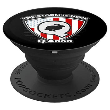 Q Anon The Storm Is Here Civil Service Flag Patriotic - PopSockets Grip and Stand for Phones and Tablets