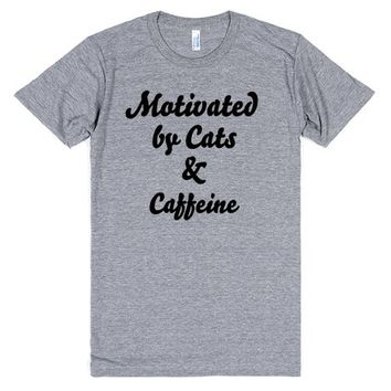motivated by cats and caffeine