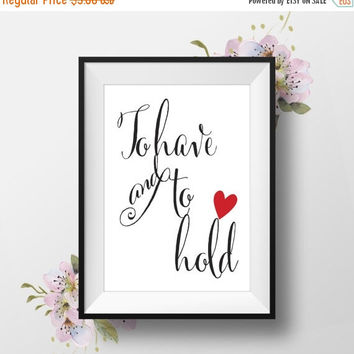 """Print Ready, Wedding Table Sign """"To Have And To Hold"""" Red Heart, 8x10, Instant Download, DIY Wedding Signs, Topography"""