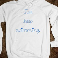 Just Keep Swimming. - Shirts 706