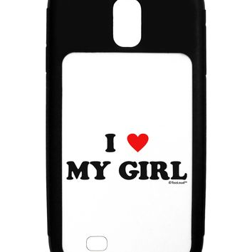 I Heart My Girl - Matching Couples Design Galaxy S4 Case  by TooLoud