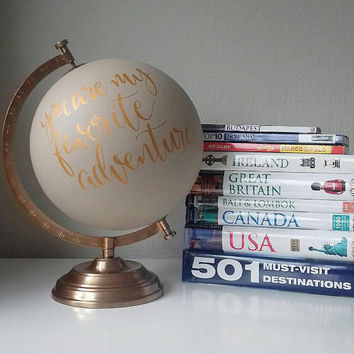 Hand painted globe. Travel gift. Wedding guest book. Custom globe. Travel quote